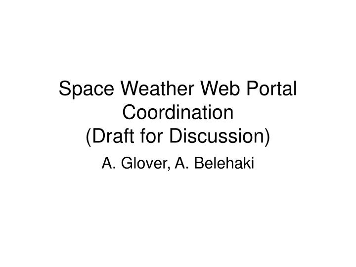 Space Weather Web Portal Coordination