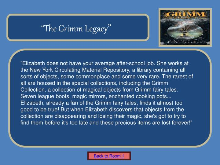 """The Grimm Legacy"