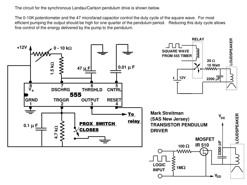 The circuit for the synchronous Landau/Carlson pendulum drive is shown below.