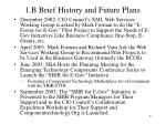 1 b brief history and future plans