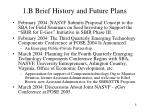 1 b brief history and future plans8