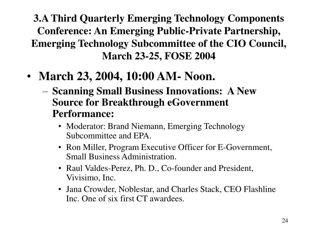 3.A Third Quarterly Emerging Technology Components Conference: An Emerging Public-Private Partnership,