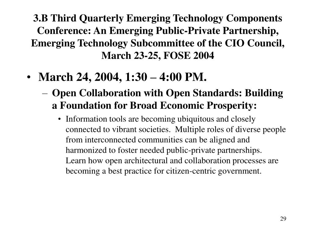 3.B Third Quarterly Emerging Technology Components Conference: An Emerging Public-Private Partnership,