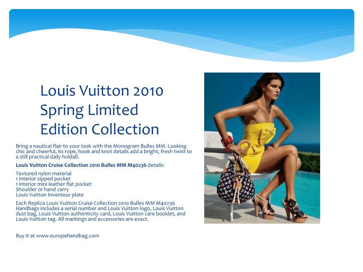Louis vuitton 2010 spring limited edition collection