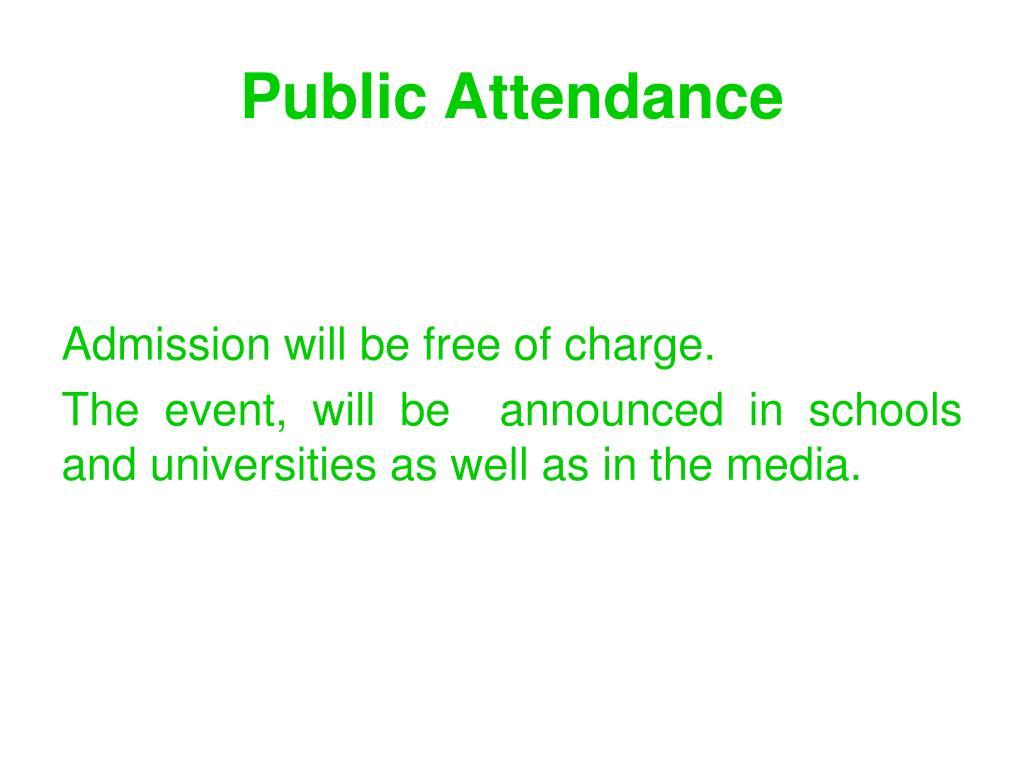 Public Attendance