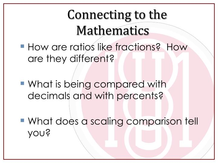 Connecting to the Mathematics