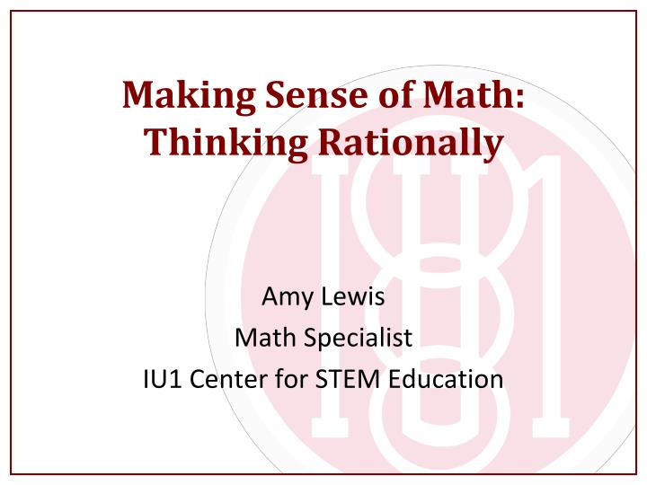 Making sense of math thinking rationally
