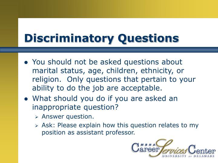 Discriminatory Questions