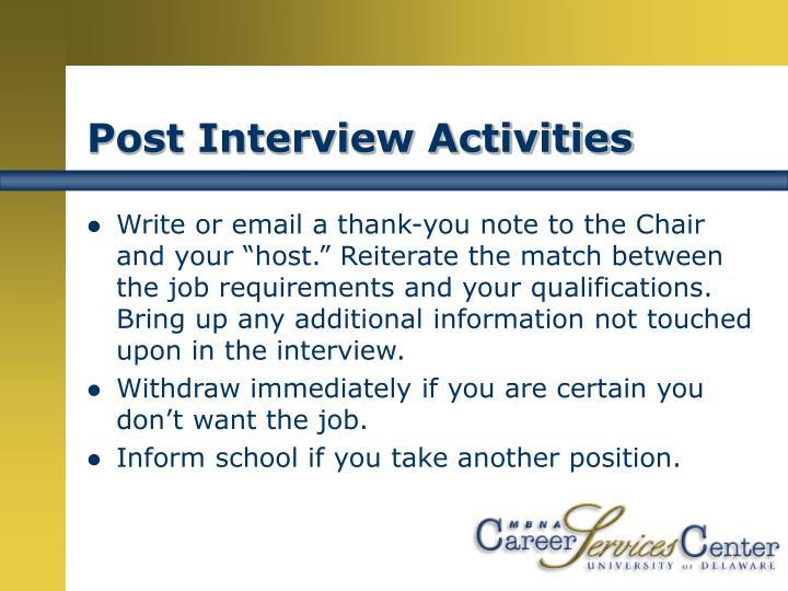 Post Interview Activities