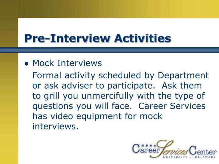 Pre-Interview Activities
