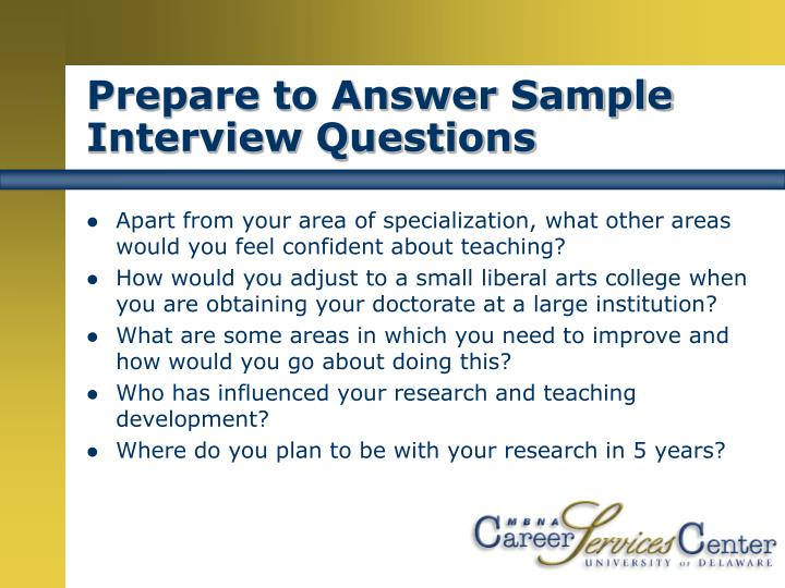 Prepare to Answer Sample Interview Questions