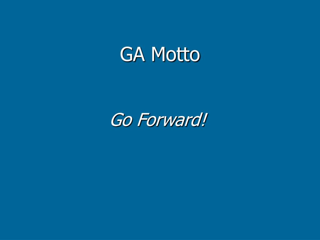 GA Motto