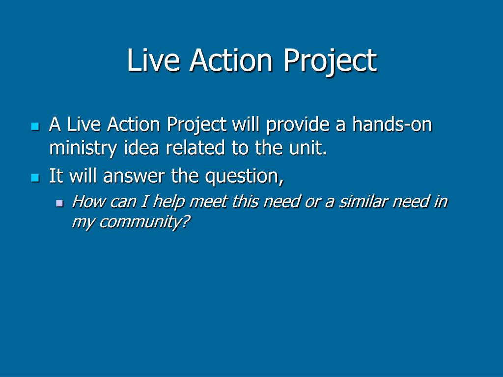 Live Action Project