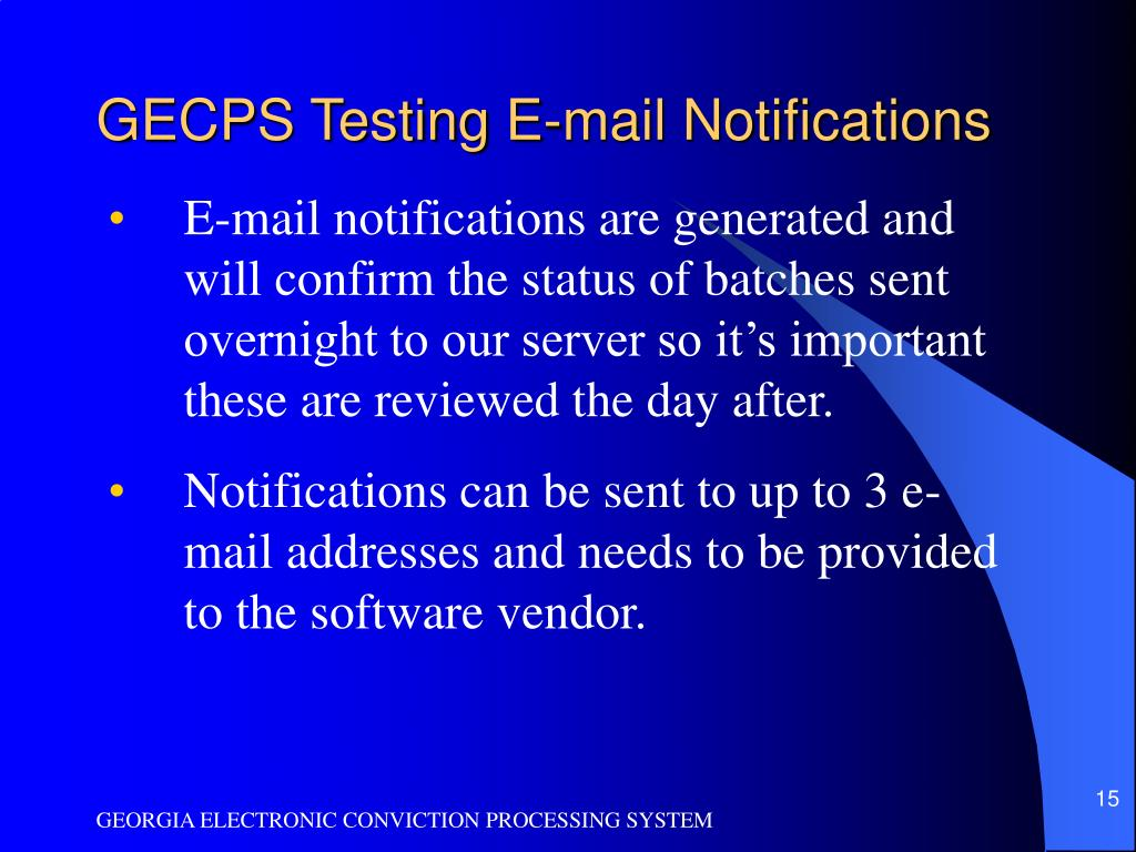 GECPS Testing E-mail Notifications