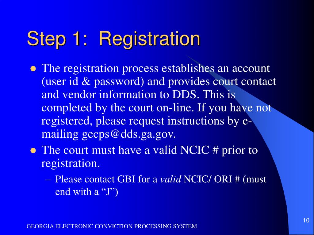 Step 1:  Registration