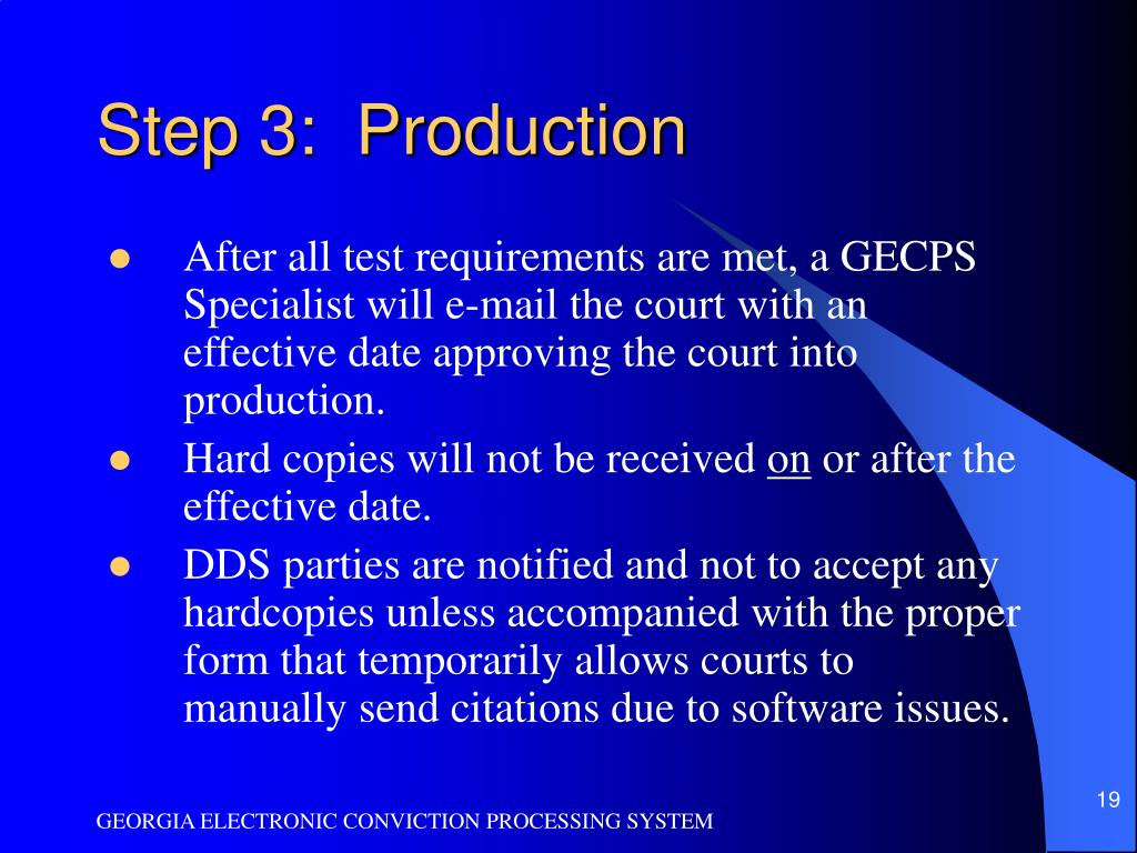 Step 3:  Production