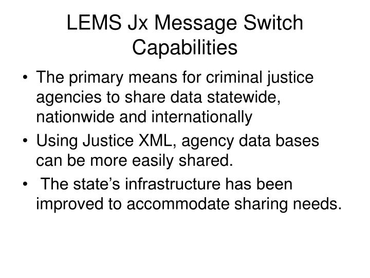 Lems jx message switch capabilities l.jpg