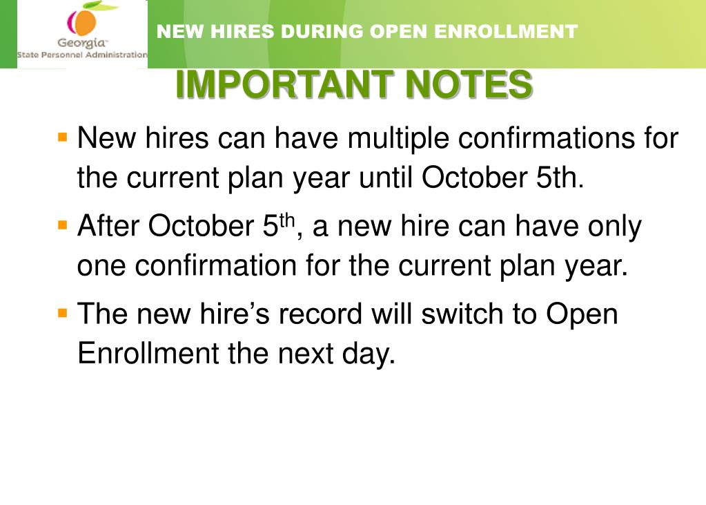 NEW HIRES DURING OPEN ENROLLMENT