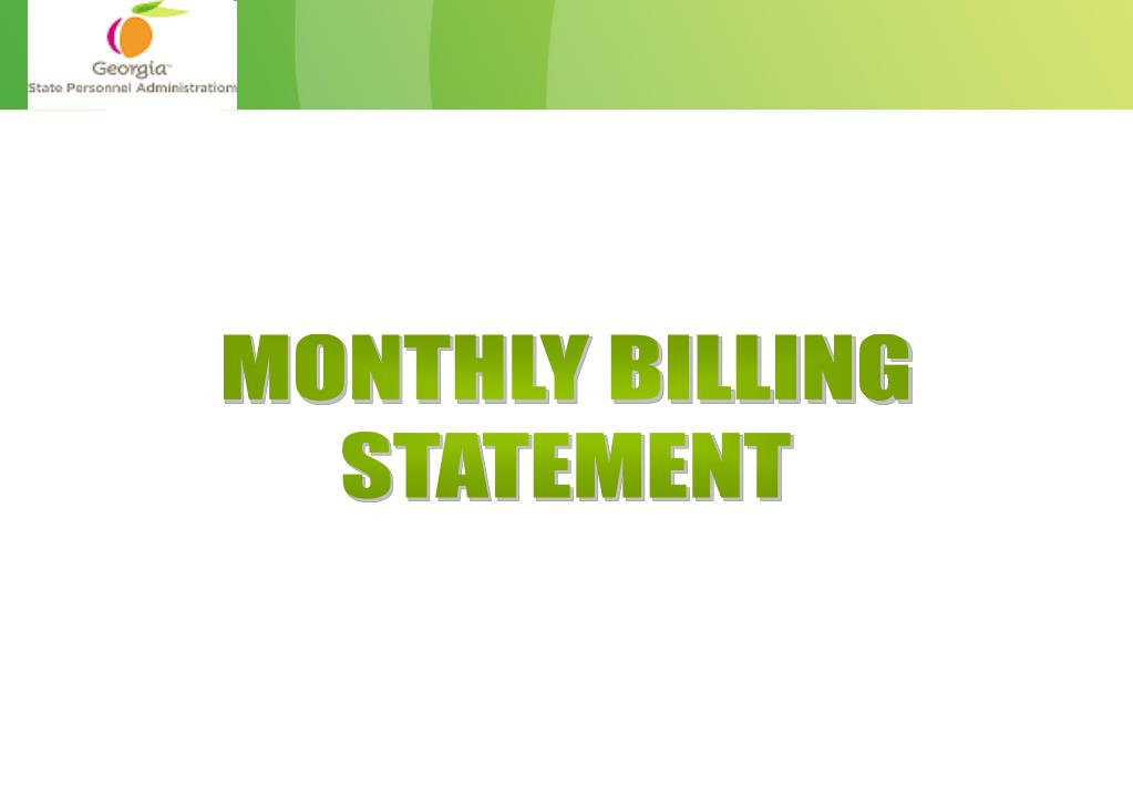 MONTHLY BILLING