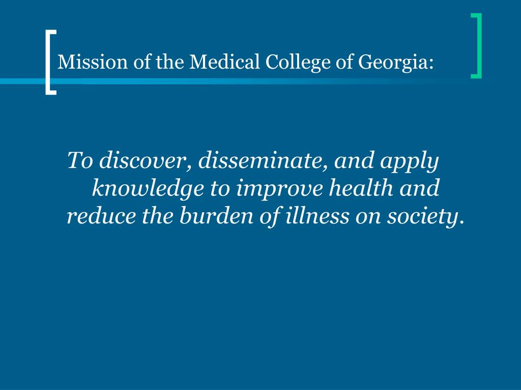 Mission of the Medical College of Georgia: