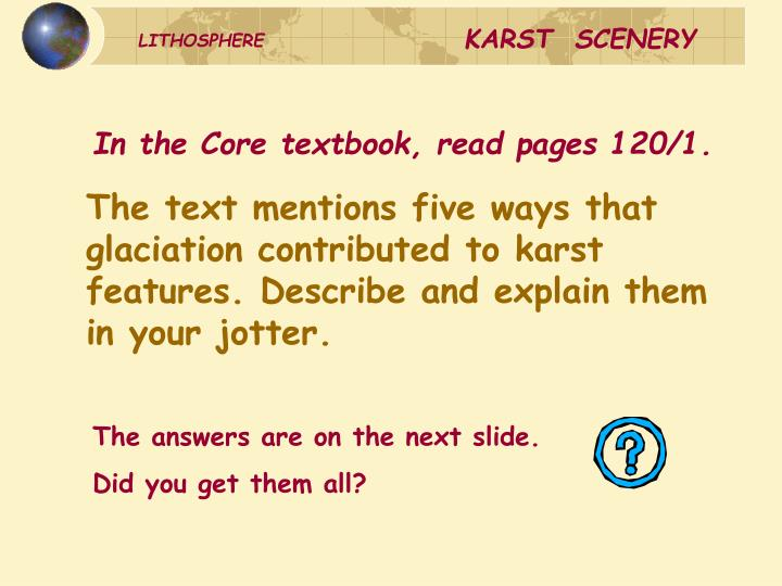 In the Core textbook, read pages 120/1.