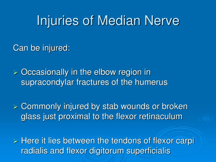 Injuries of Median Nerve