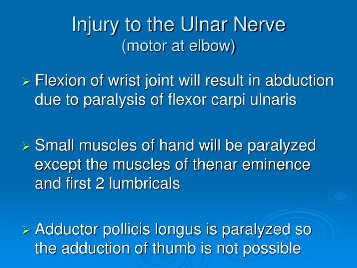 Injury to the Ulnar Nerve