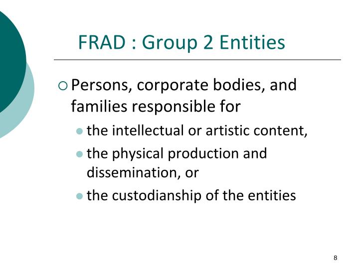 FRAD : Group 2 Entities