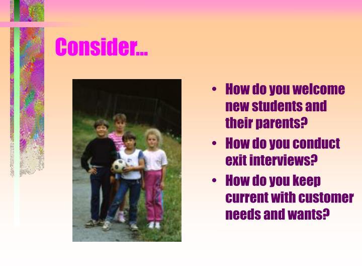 Consider...
