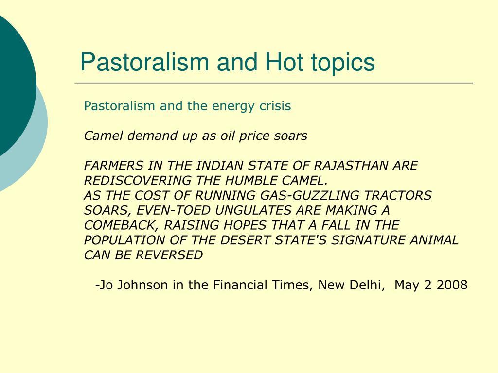 Pastoralism and Hot topics