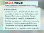 camel 2005 06 collaborative approaches to the management of e learning