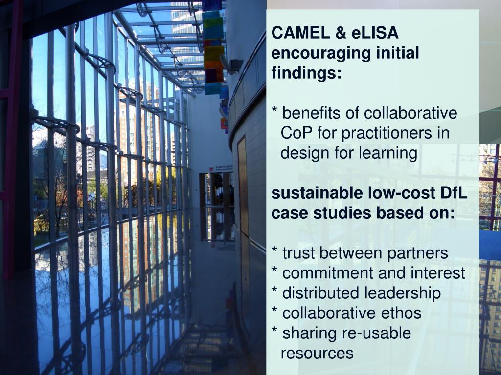 CAMEL & eLISA encouraging initial findings:
