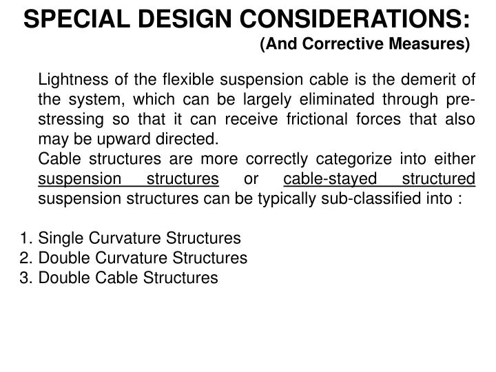 SPECIAL DESIGN CONSIDERATIONS: