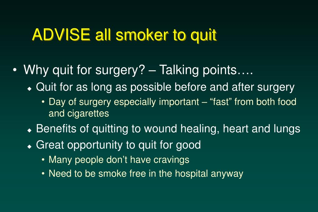 ADVISE all smoker to quit