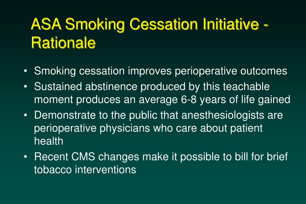 ASA Smoking Cessation Initiative - Rationale