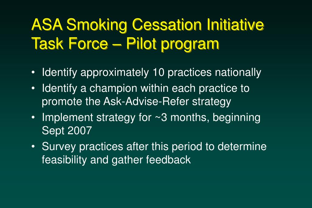 ASA Smoking Cessation Initiative Task Force – Pilot program