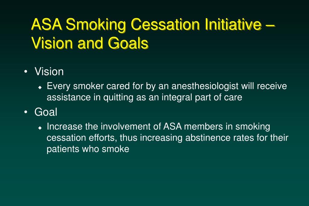 ASA Smoking Cessation Initiative – Vision and Goals