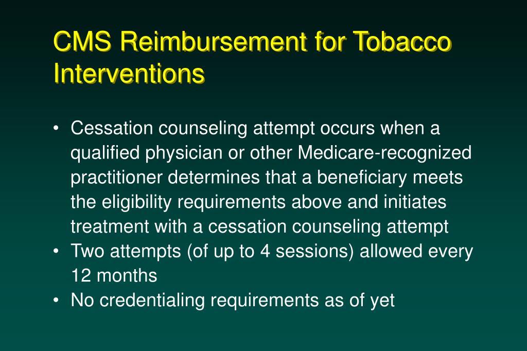 CMS Reimbursement for Tobacco Interventions