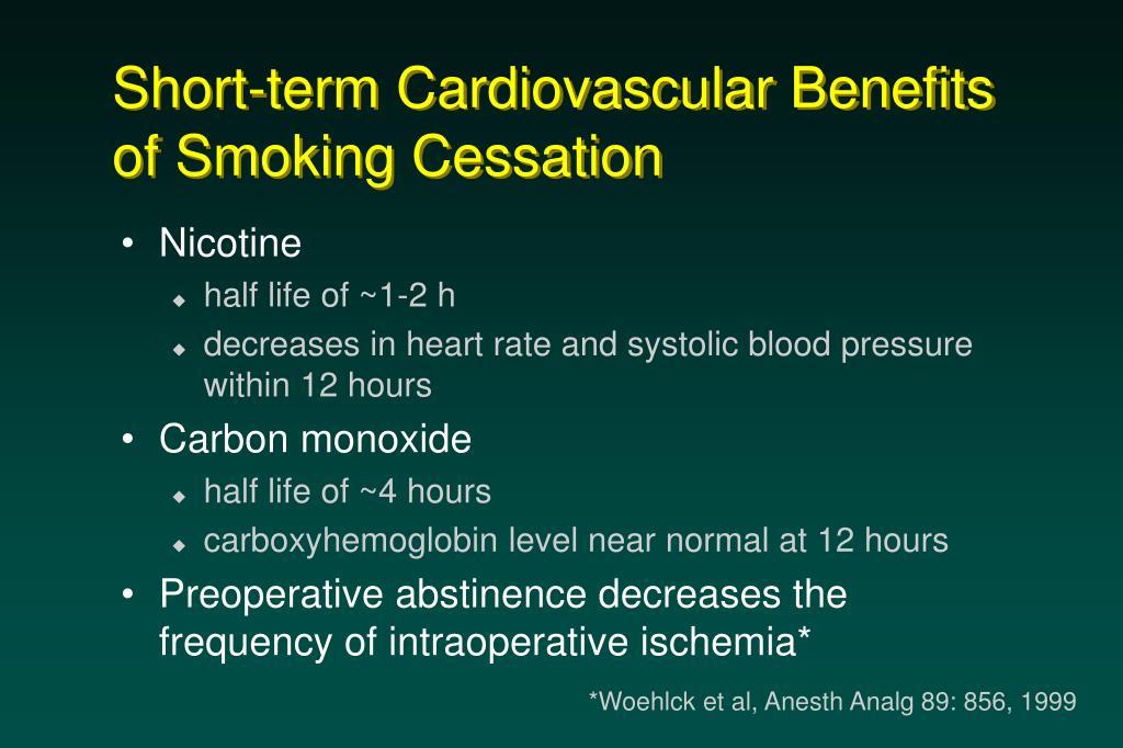 Short-term Cardiovascular Benefits of Smoking Cessation