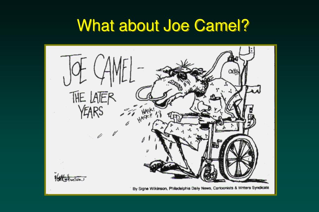 What about Joe Camel?