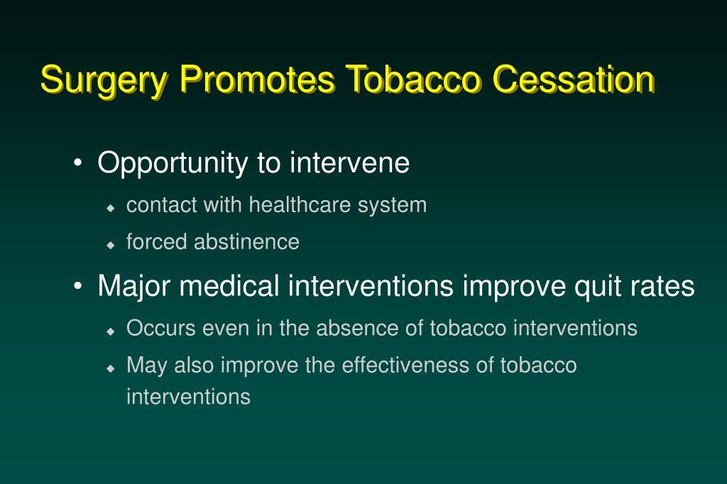 Surgery Promotes Tobacco Cessation