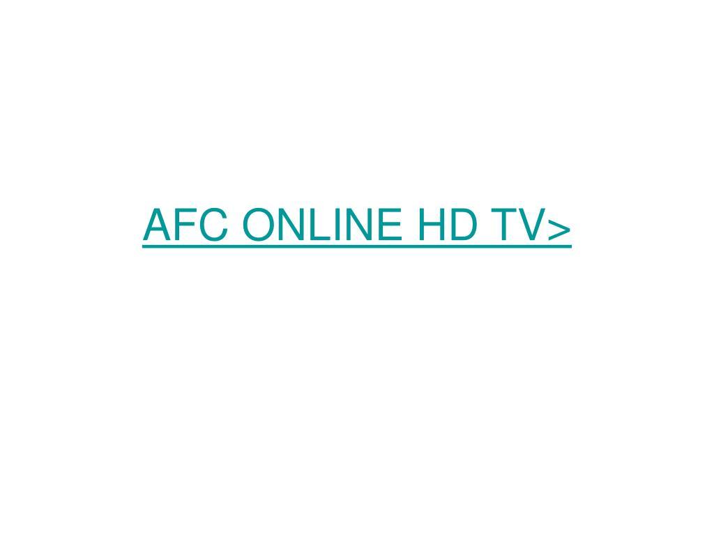AFC ONLINE HD TV>