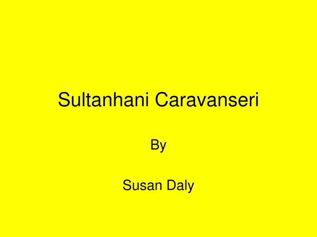 Sultanhani Caravanseri