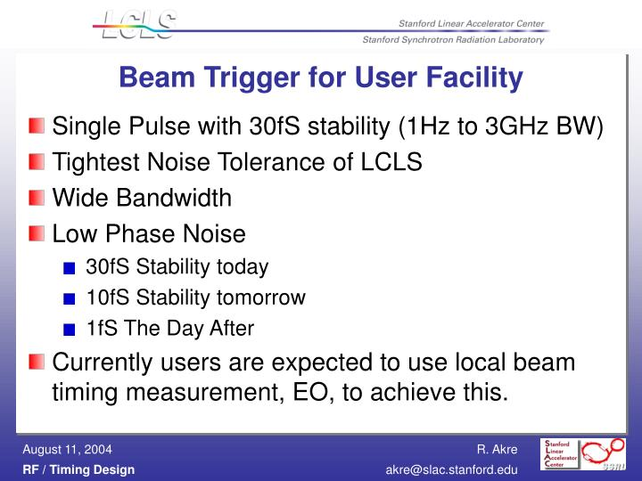 Beam Trigger for User Facility