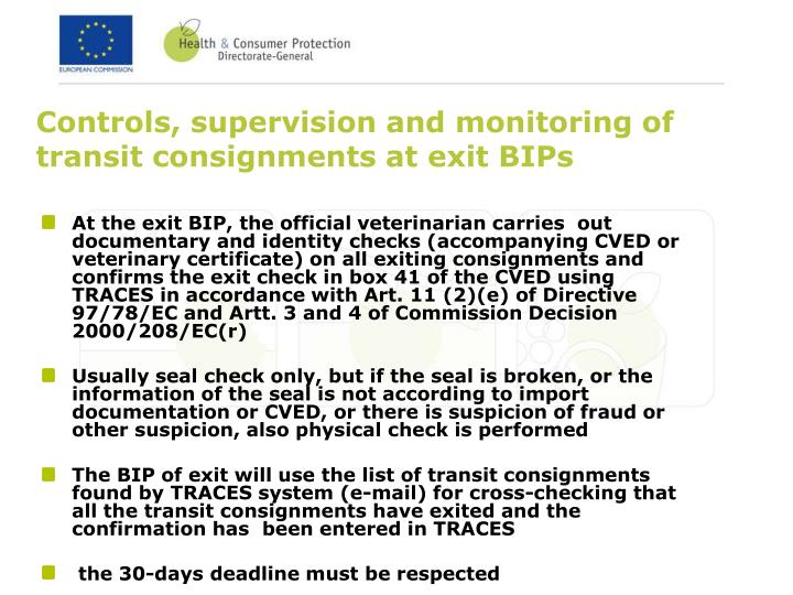 Controls, supervision and monitoring of transit consignments at exit BIPs