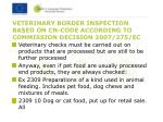 veterinary border inspection based on cn code according to commission decision 2007 275 ec1