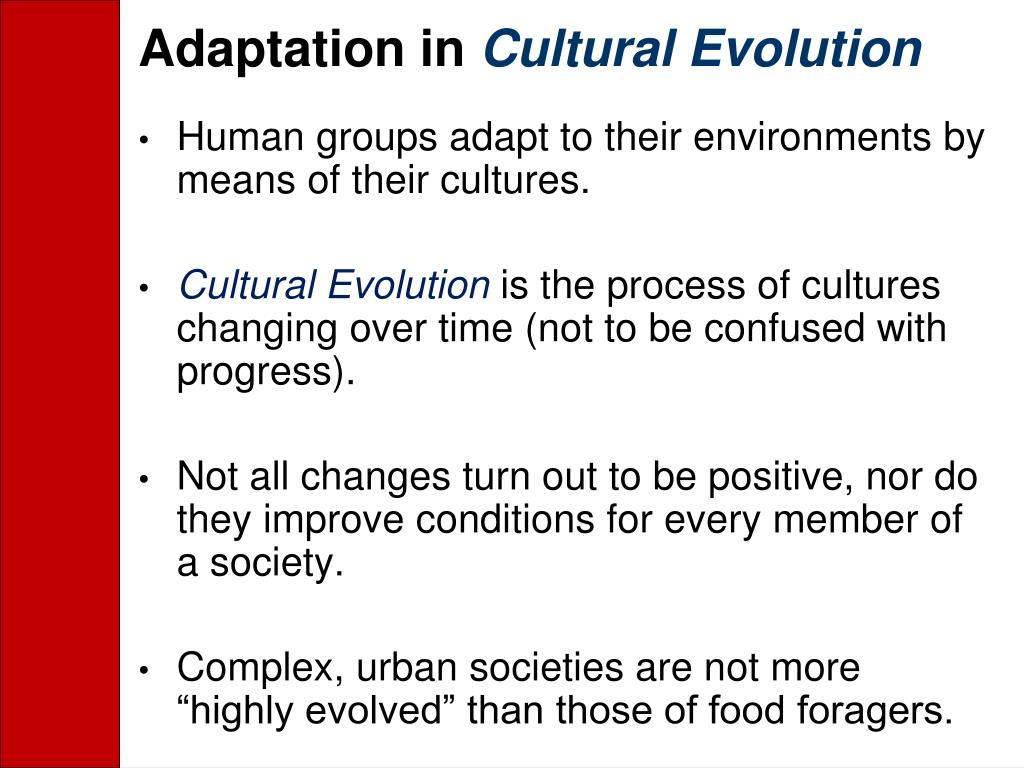 Adaptation in