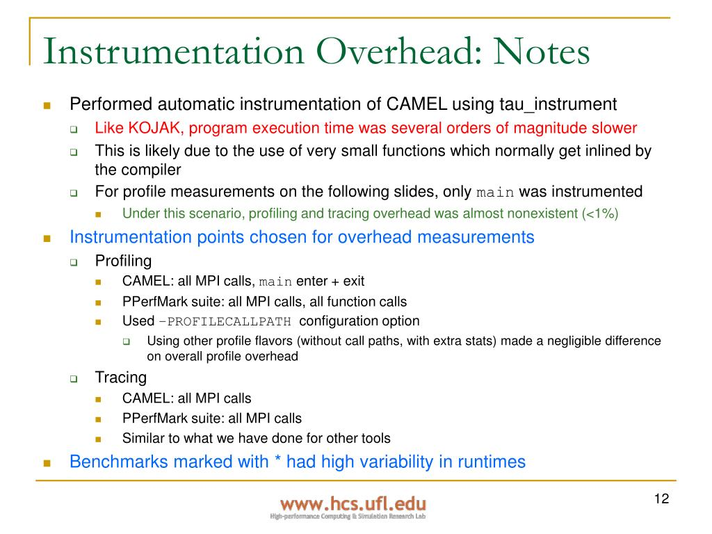 Instrumentation Overhead: Notes