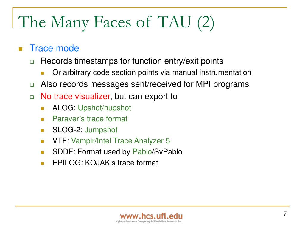 The Many Faces of TAU (2)