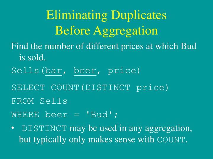 Eliminating Duplicates